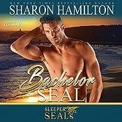 Bachelor SEAL: Sleeper SEALs, Book 5 | Sharon Hamilton