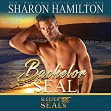 Bachelor SEAL: Sleeper SEALs, Book 5 Audiobook by Sharon Hamilton Narrated by J.D. Hart