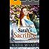Mail Order Bride: Sarah's Sacrifice: Inspirational Historical Western (Pioneer Wilderness Romance series Book 18)