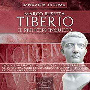 Tiberio. Il princeps inquieto [Tiberius: The Restless Emperor] Audiobook