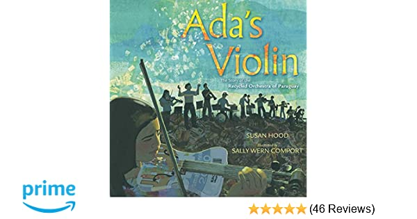 Amazon com: Ada's Violin: The Story of the Recycled