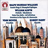Vaughan Williams: Heroic Elegy & Triumphal Epilogue; Alwyn: Overture in the Form of a Serenade, Blackdown- a Tone Poem from the Surrey Hills, Peter Pan Suite, Ad Infinitum; Bowen: Orchestral Poem ' Eventide' ; Parry: Hypatia-incidental music