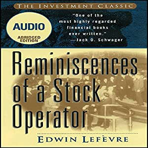 Reminiscences of a Stock Operator (Wiley Trading Audio) Audiobook