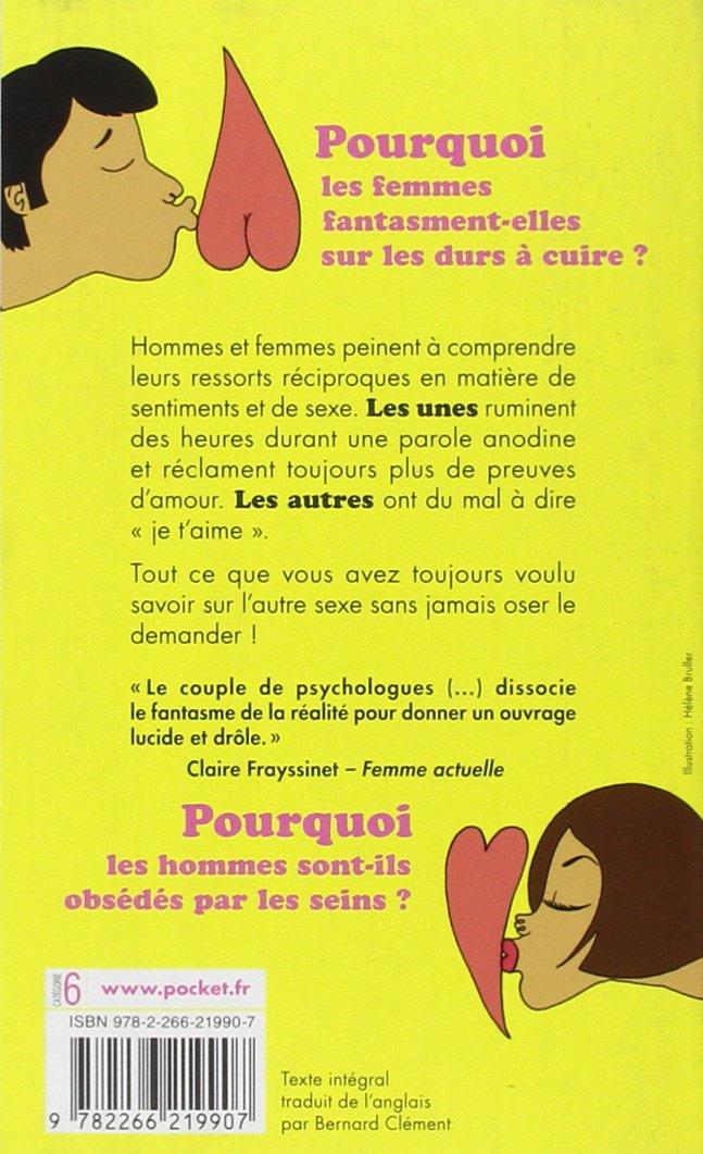 Pourquoi Les Hommes Veulent Du Sexe Et Les Femmes De Lamour