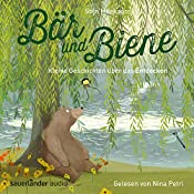 Kleine Geschichten über das Entdecken (Bär und Biene) | Stijn Moekaars