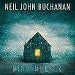 Wind Walker   Neil John Buchanan