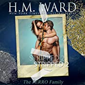 Stripped 2: A Ferro Family Novel | H. M. Ward