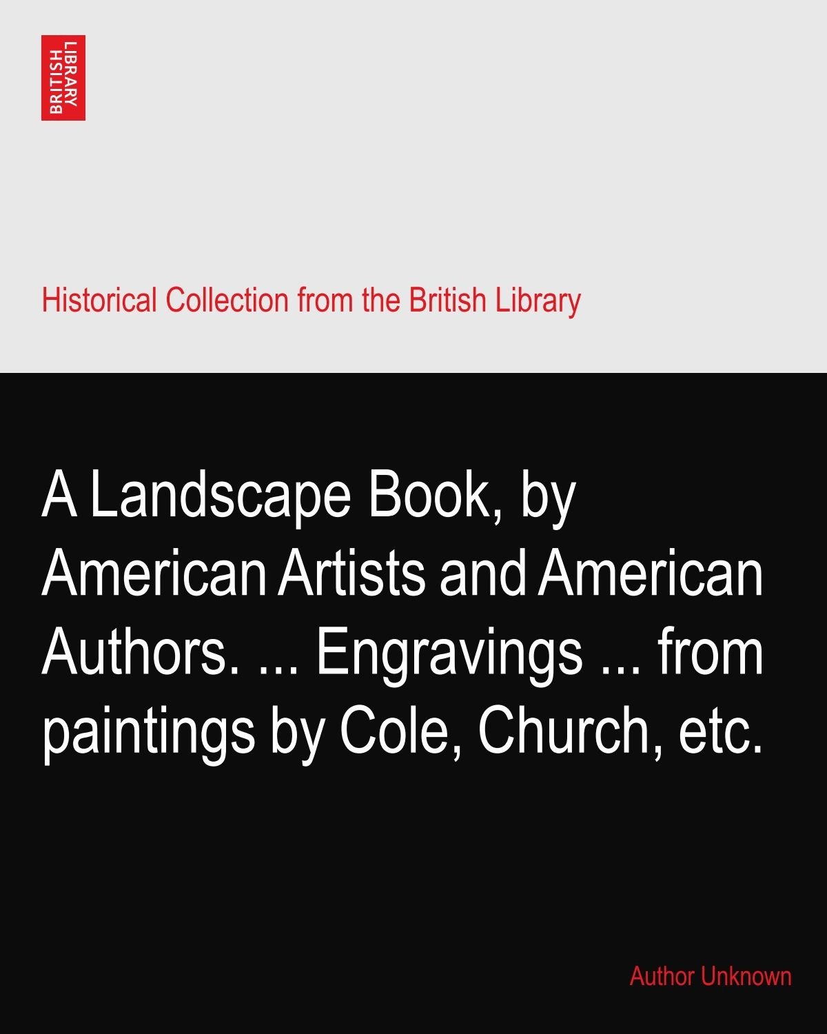 Download A Landscape Book, by American Artists and American Authors. ... Engravings ... from paintings by Cole, Church, etc. PDF