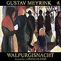 Walpurgisnacht Hörbuch von Gustav Meyrink Gesprochen von: Karlheinz Gabor