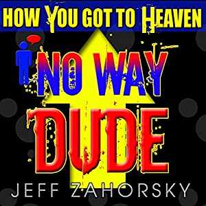 No Way Dude Audiobook