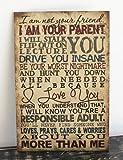 Primitive Wall Decor Wood Sign, I Am Your Parent