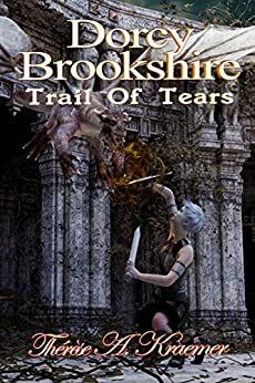 Dorcy Brookshires Trail Of Tears by [Kraemer, Therese A.]