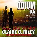Nina's Story: Odium 0.5: The Dead Saga | Claire C. Riley