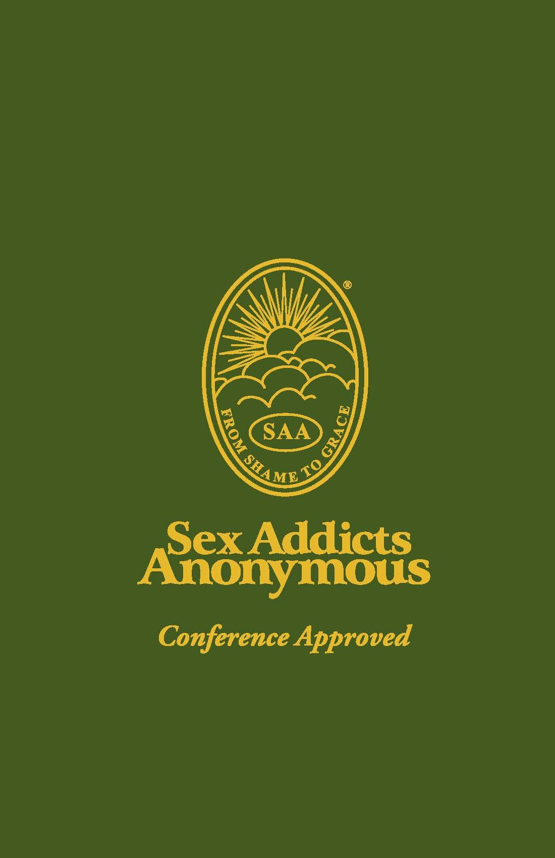 Sex Addicts Anonymous: 3rd Edition Conference Approved: Inc ...