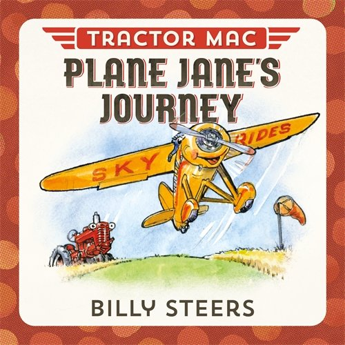 Tractor Mac Plane Jane's Journey