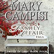 A Family Affair: Fall: Truth in Lies, Volume 4 | Mary Campisi