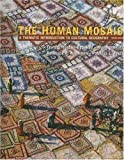img - for The Human Mosaic (10th, Tenth Edition) - By Jordan-Bychkov, Domosh, Neumann, & Price book / textbook / text book