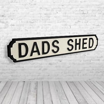 Papá cobertizo Vintage Road Sign/Placa de calle | perfecto para día del padre