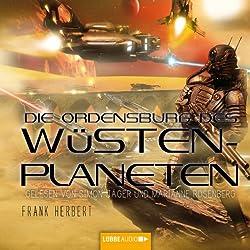 Die Ordensburg des Wüstenplaneten (Dune 6)
