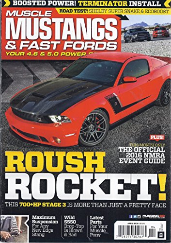 (Muscle Mustangs & Fast Fords Magazine (April 2016 - Official 2016 NMRA Event Guide))