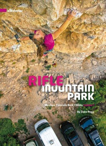Colorado Rocks - Rifle Mountain Park, Western Colorado Rock Climbs volume 1