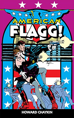 American Flagg! - Volume 1