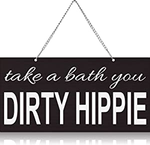 Take a Bath You Dirty Hippie Sign Boho Wall Decor Guest Bathroom Wall Art Bathroom Quote Metal Sign Humorous Bathroom Wall Sign Hanging Wall Sign Personalized Metal Vintage Metal Sign for Decoration