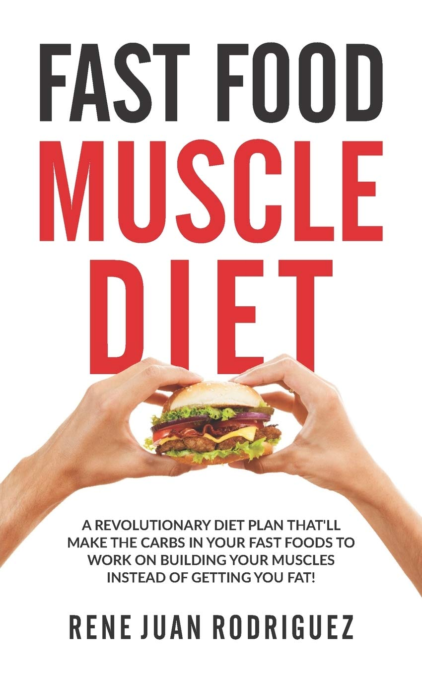 fast food diet and muscle growth