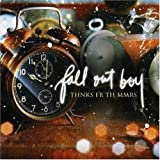 Thnks Fr Th Mmrs by Fall Out Boy