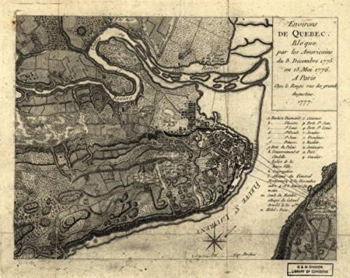 Map: 1777 Environs de Quebec: Bloque par les Americains du 8. decembre 1775 au 13. mai 1776|Canada|History|QuÃbec|QuÃbec Province|QuÃbec QuÃbec|Siege (Gift Basket Quebec)