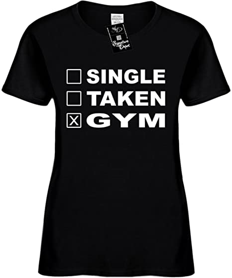 4aa48c4af4 Signature Depot Women s Size S Funny T-Shirt (Single Taken Gym (Workout)