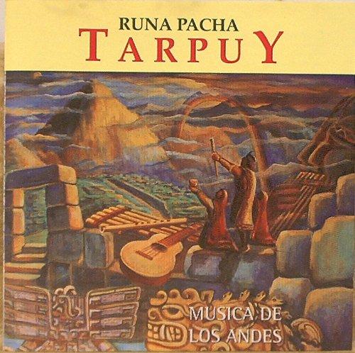 Runa Pacha : The Best of Tarpuy : Musica De Los Andes by  (Image #2)