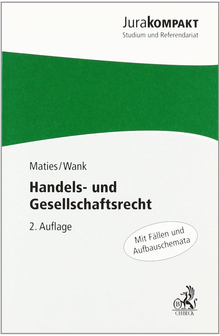 Handels- und Gesellschaftsrecht (Jura kompakt)
