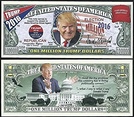 Amazon Com Donald Trump Make America Great Again Million Dollar Bill Lot Of 100 Bills Toys Games