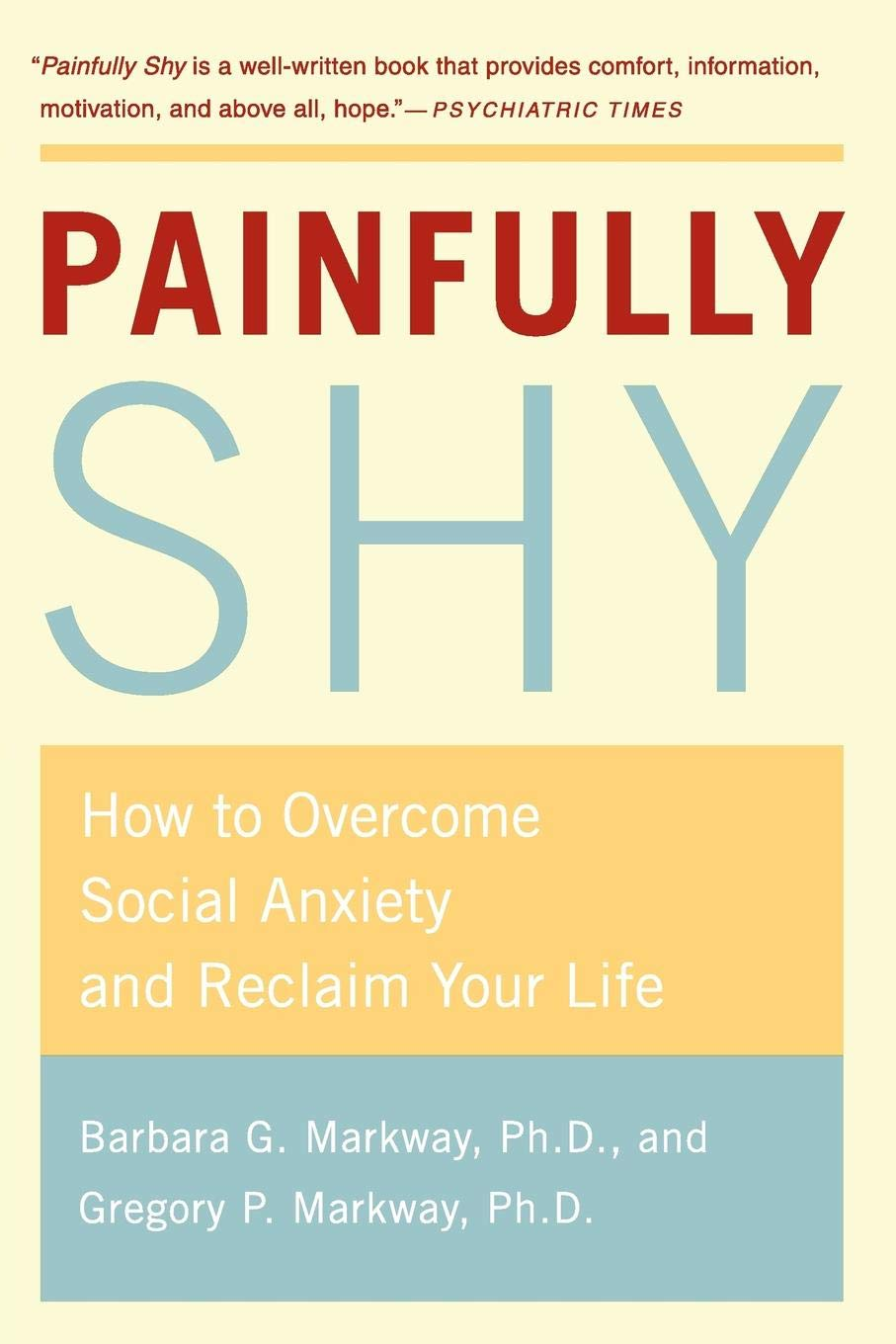Anxiety May Heighten Social >> Painfully Shy How To Overcome Social Anxiety And Reclaim Your Life