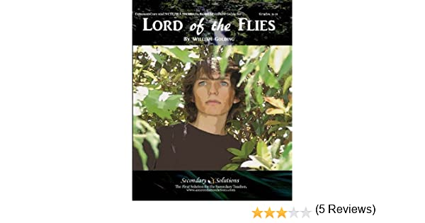 Lord of the Flies Literature Guide (Secondary Solutions) by ...