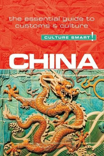 Pdf Travel China - Culture Smart!: The Essential Guide to Customs & Culture