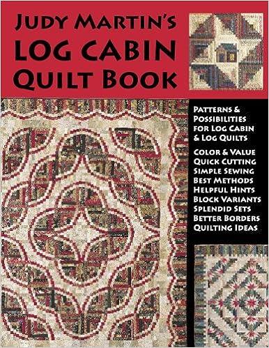 Judy Martin's Log Cabin Quilt Book: Judy Martin: 9780929589121 ... : quilt shop rogers mn - Adamdwight.com