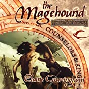 The Magehound: Forgotten Realms: Counselors & Kings, Book 1 | Elaine Cunningham