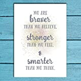 """Winnie The Pooh Quote PRINT - """"You Are Braver Than You Believe, Stronger Than You Feel & Smarter Than You Think..."""" 7""""x5"""" or 15""""x10"""". DISNEY Quote. offers"""