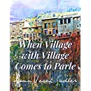 When Village with Village Comes to Parle