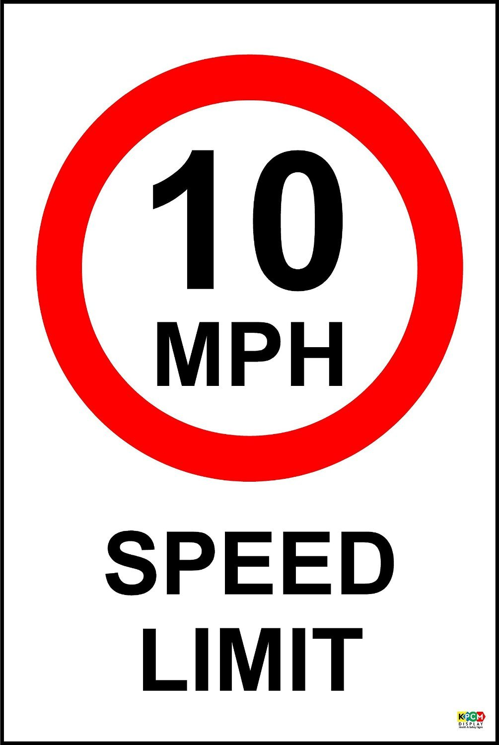 SPEED LIMIT SIGN ROBUST ROAD SAFETY SIGN PLEASE SLOW DOWN 10MPH ROAD SIGN