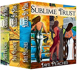 Sublime Trust by [Peaches, Jaye]