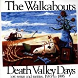 Death Valley Days by Walkabouts (2001-02-09)