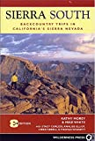 img - for Sierra South: Backcountry Trips in Californias Sierra Nevada book / textbook / text book