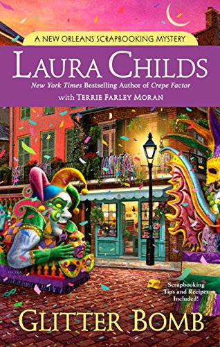 Glitter Bomb (A Scrapbooking Mystery) by [Childs, Laura, Moran, Terrie Farley]