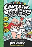 Captain Underpants and the Attack of the Talking Toilets Captain Underpants and the Attack of the Talking Toilets: Color Edition by Pilkey, Dav (2014) Hardcover