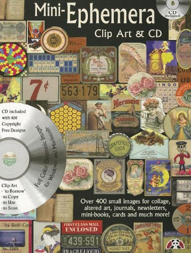 Mini-Ephemera Clip Art & CD: Over 400 Small Images for Collage, Altered Art, Journals, Newsletters, Mini Boos, Cards and Much More