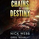 Chains of Destiny: Episode 2: The Pax Humana Saga | Nick Webb