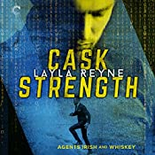 Cask Strength: Agents Irish and Whiskey, Book 2 | Layla Reyne